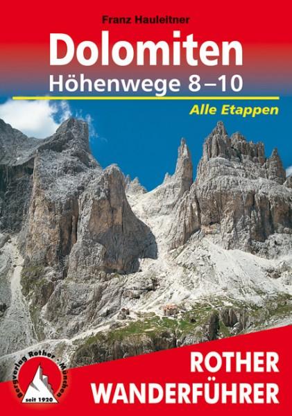 Dolomiten Höhenweg 8-10