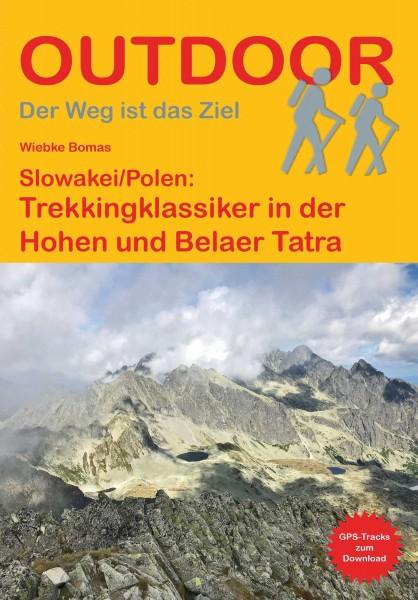 Trekkingklassiker in der Hohen und Belaer Tatra